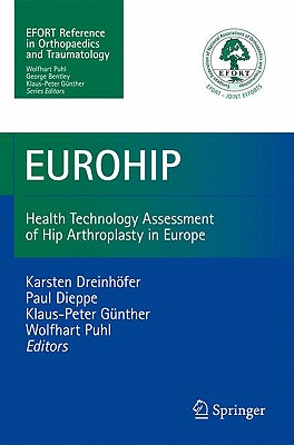 EUROHIP By Dreinhofer, Karsten E. (EDT)/ Dieppe, Paul (EDT)/ Gunther, Klaus-Peter (EDT)/ Puhl, Wolfhart (EDT)